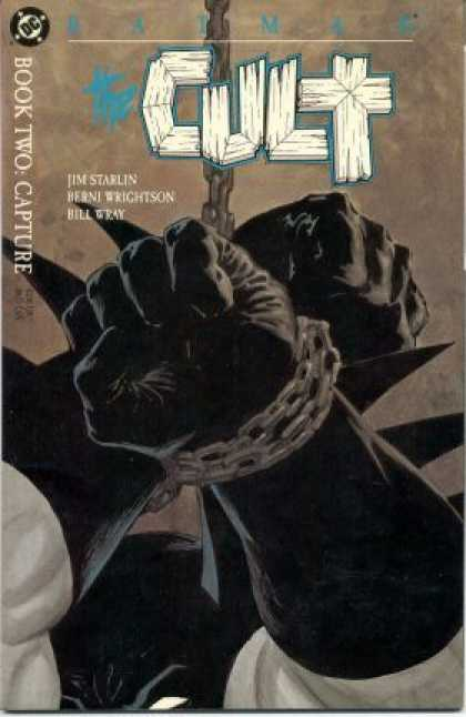 Batman: Cult 2 - Bound - Chains - Book Two Capture - Jim Starlin - Berni Wrightson