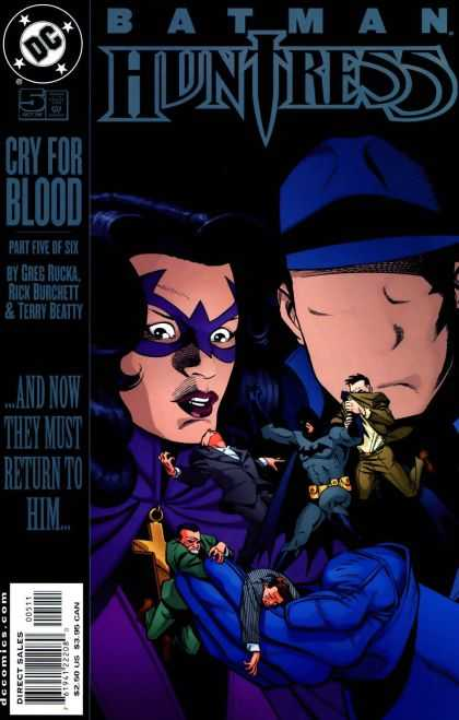 Batman - Huntress 5 - Cry For Blood - Greg Rucka - Rick Burchett - Terry Beatty - And Now They Must Return To Him