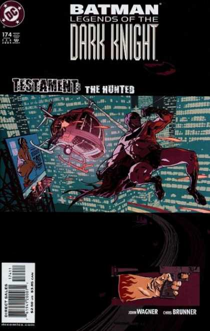 Batman: Legends of the Dark Knight 174 - Testament - Hunted - Helicopter - Bigboard - Chris Brunner