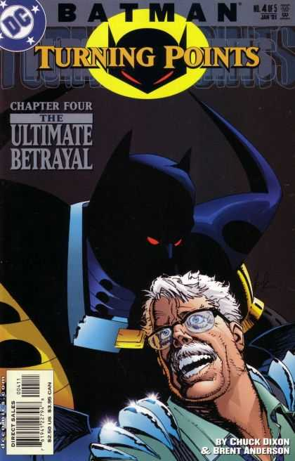 Batman: Turning Points 4 - Chuck Dixon And Brent Anderson - The Ultimate Betrayal - Crying Old Person - Standing Batman - Sparking Eye Of Batman - Howard Chaykin