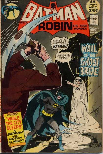 Batman 236 - Robin - Ghost Bride - Mrderer - Death - Classic - Neal Adams