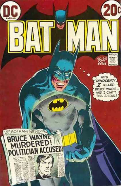 Batman 245 - Dc - Innocent - Gotham News - Bruce Wayne Murdered - Politician Accused - Neal Adams