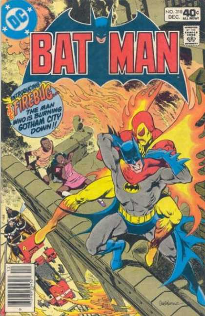 Batman 318 - Dc - Firebug - The Man Who Is Burning Down Gotham City - 40 Cents - No 318 Dec