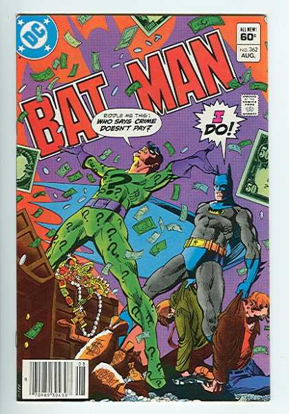 Batman 362 - All New - Money - I Do - Approved By The Comics Code - All New 60c
