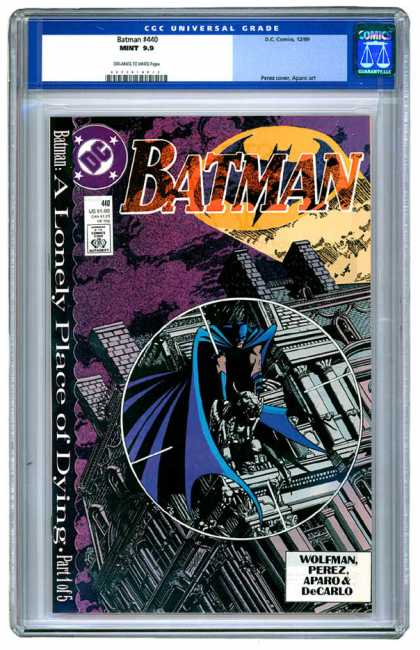Batman 440 - A Lonely Place Of Dying - Approved By The Comics Code - Clauds - Perez - Wolfman - George Perez