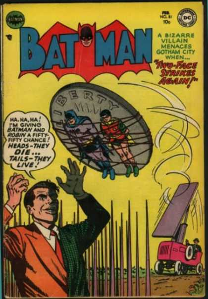 Batman 81 - A Bizarre Villain Menaces Gotham City - Two-face Strikes Again - Liberty - Robin - Tails-they Live