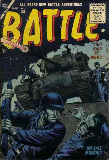 Battle 38 - War - Fight - They Raid By Night - Battle Tank - Soldiers