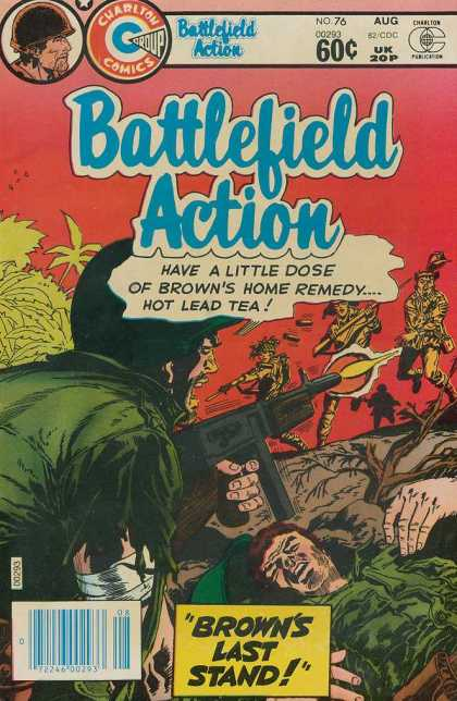 Battlefield Action 76 - Home Remedy - Hot Lead Tea - Browns Last Stand - Machine Gun - Wounded Soldier