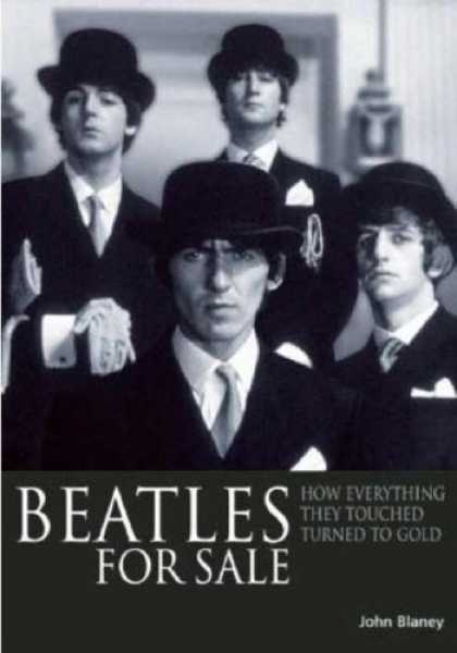 Beatles Books - Beatles for Sale: How Everything They Touched Turned to Gold