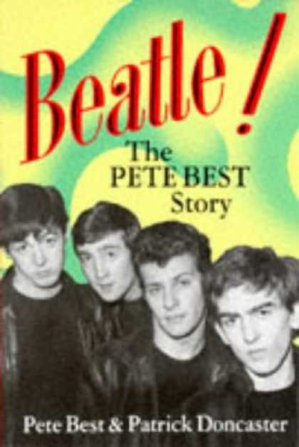 Beatles Books - Beatle!: The Pete Best Story