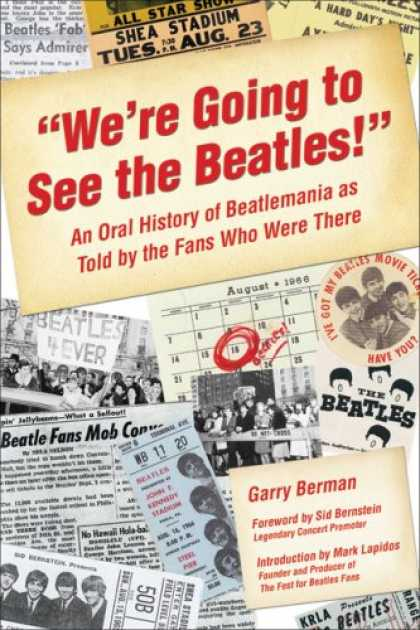 Beatles Books - We're Going to See The Beatles!: An Oral History of Beatlemania as Told by the F