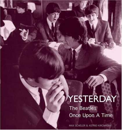 Beatles Books - Yesterday: The Beatles Once Upon a Time