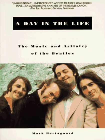 Beatles Books - A Day in the Life: The Music and Artistry of the Beatles