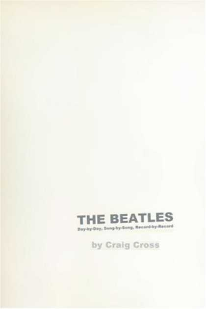 Beatles Books - The Beatles: Day-by-Day, Song-by-Song, Record-by-Record