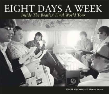 Beatles Books - Eight Days a Week : Inside the Beatles' Final World Tour (September - 2008)