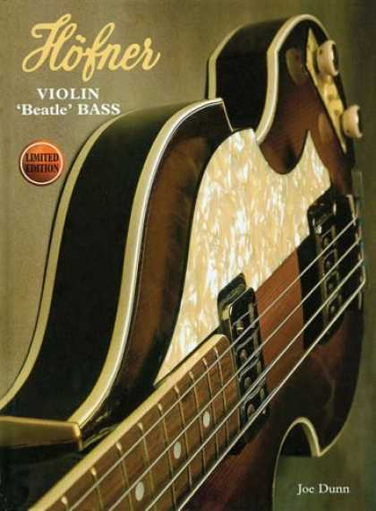 Beatles Books - Höfner Violin Beatle Bass 2nd Edition (Hardcover)