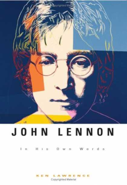 Beatles Books - John Lennon: In His Own Words