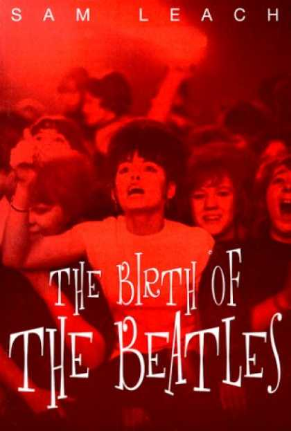Beatles Books - The Birth of the Beatles