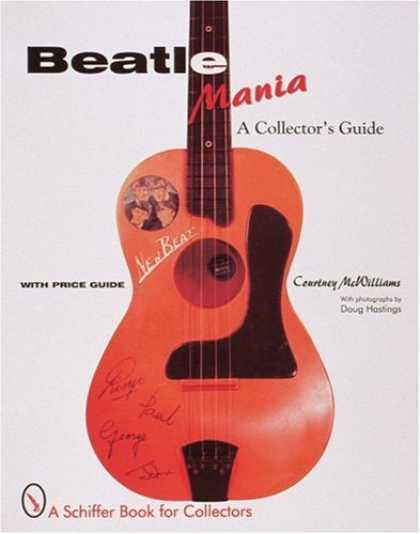 Beatles Books - Beatle Mania: An Unauthorized Collector's Guide