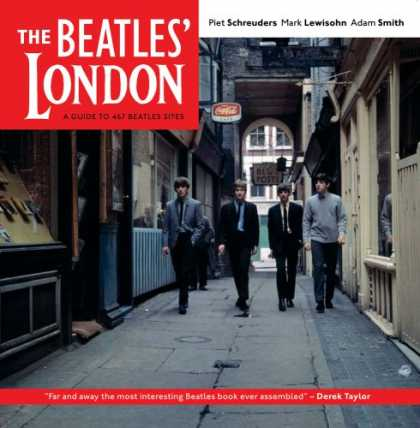 Beatles Books - The Beatles' London: A Guide to 467 Beatles Sites in and Around London