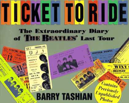 Beatles Books - Ticket to Ride: The Extraordinary Diary of the Beatles Last Tour