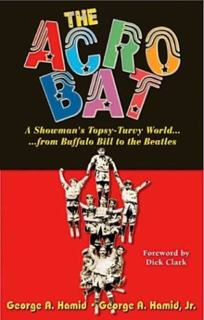 Beatles Books - The Acrobat: A Showman's Topsy-Turvy World from Buffalo Bill to the Beatles