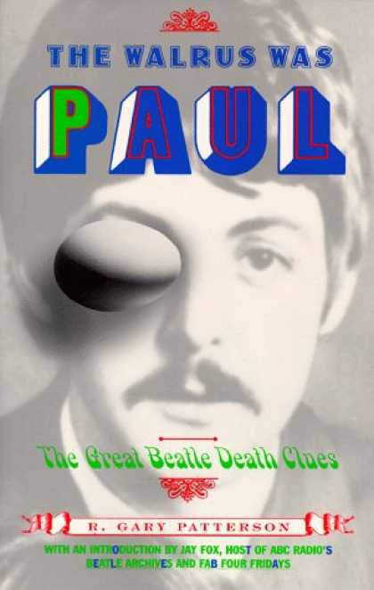 Beatles Books - The Walrus Was Paul: The Great Beatle Death Clues