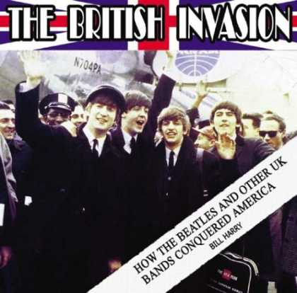 Beatles Books - The British Invasion: How the Beatles and Other UK Bands Conquered America