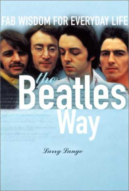 Beatles Books - The Beatles Way: Fab Wisdom for Everyday Life