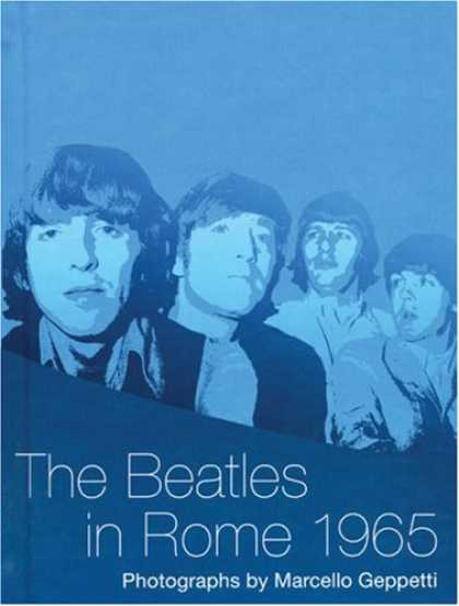 Beatles Books - The Beatles in Rome 1965: Photographs by Marcello Geppetti