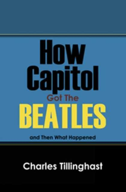 Beatles Books - How Capitol Got the Beatles