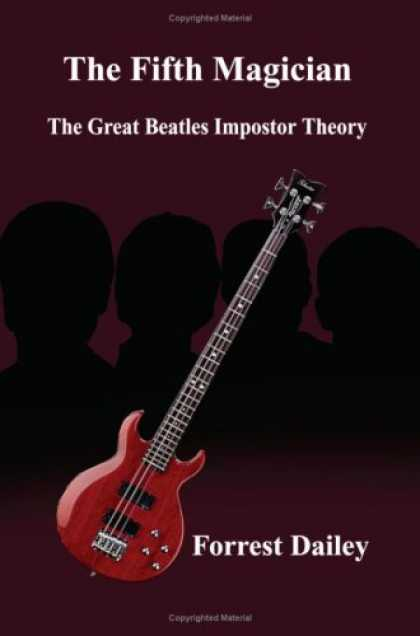 Beatles Books - The Fifth Magician: The Great Beatles Impostor Theory