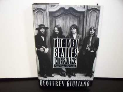 Beatles Books - The Lost Beatles Interviews: Includes 32 Pages of Rare, Never Before Seen Photo'