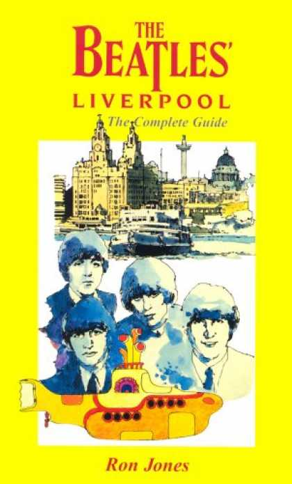 Beatles Books - The Beatles' Liverpool: The Complete Guide