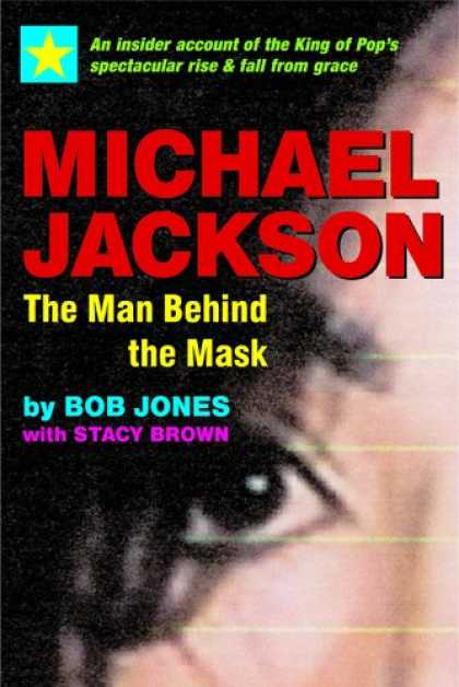 Beatles Books - Michael Jackson: The Man behind the Mask