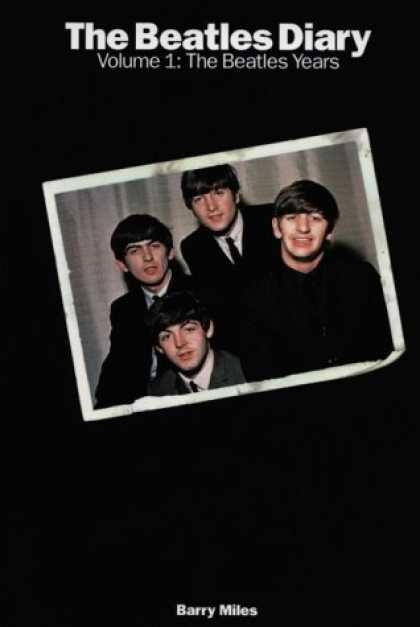 Beatles Books - The Beatles Diary, Volume 1 : From Liverpool to London (Falk Symposium)
