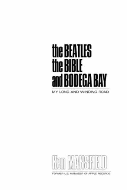 Beatles Books - the Beatles the Bible and Bodega Bay