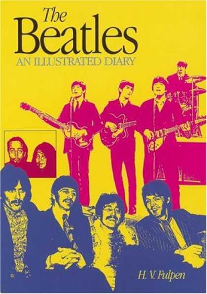 Beatles Books - The Beatles: An Illustrated Diary Third Edition