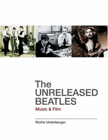 Beatles Books - Unreleased Beatles Music and Film (Softcover)