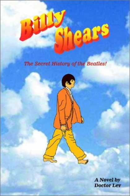 Beatles Books - Billy Shears: The Secret History of the Beatles