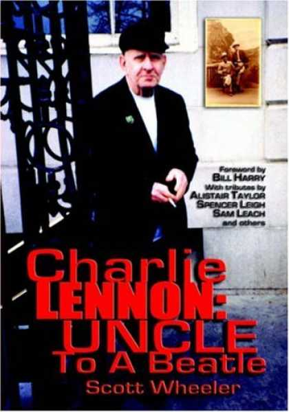 Beatles Books - CHARLIE LENNON: Uncle To A Beatle