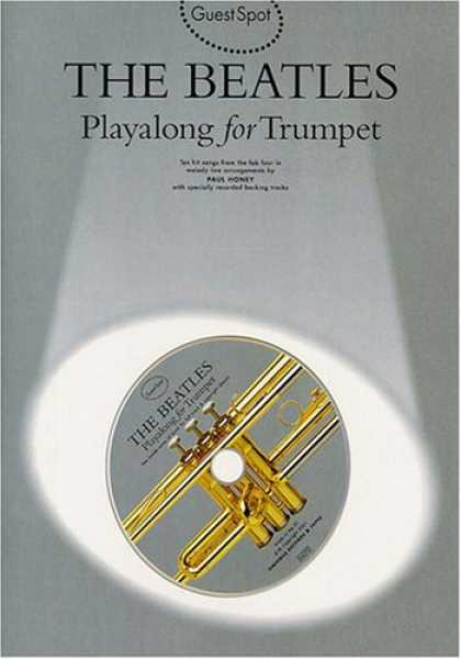 Beatles Books - The Beatles: Playalong for Trumpet (Guest spot series)