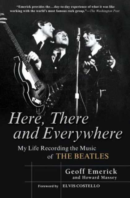 Beatles Books - Here, There and Everywhere: My Life Recording the Music of the Beatles
