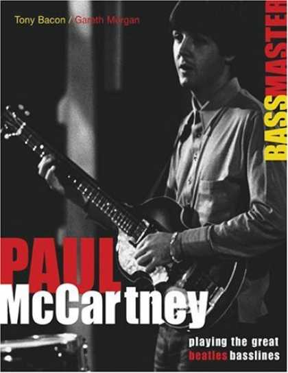 Beatles Books - Paul McCartney - Bass Master - Playing the Great Beatles Basslines (Softcover/T