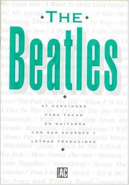 Beatles Books - Beatles - 47 Canciones Para Tocar En Guitarra (Spanish Edition)
