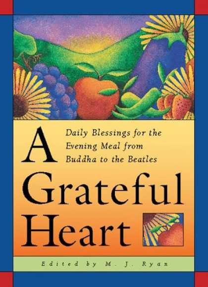 Beatles Books - A Grateful Heart: Daily Blessings for the Evening Meal from Buddha to the Beatle