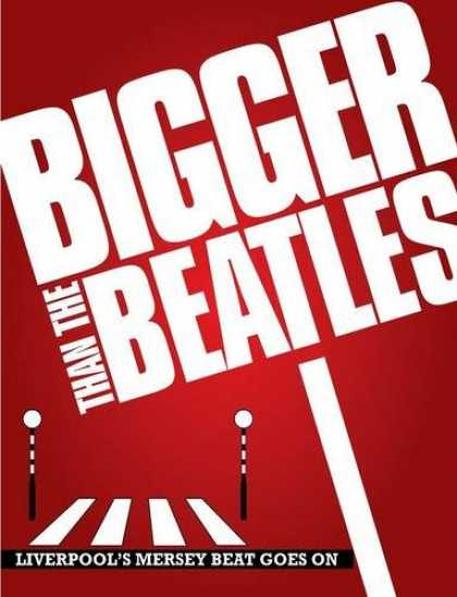 Beatles Books - Bigger Than the Beatles: Liverpool's Mersey Beat Goes on