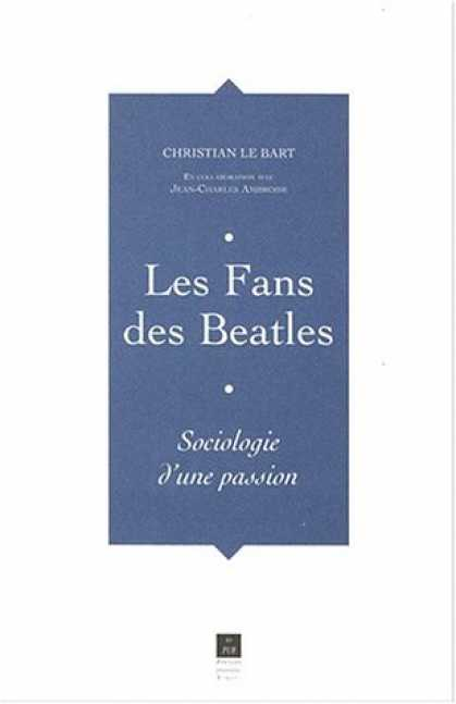 Beatles Books - Les Fans des Beatles : Sociologie d'une passion