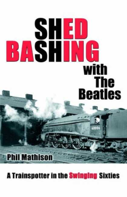 Beatles Books - Shed Bashing with The Beatles
