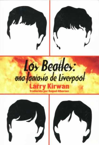 Beatles Books - Los Beatles: una fantasia de Liverpool (Spanish Edition)